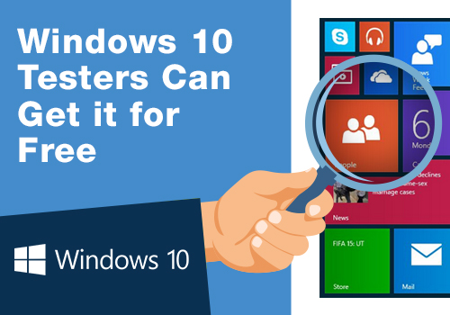 Windows_10_Testers_Can_Get_it_for_Free