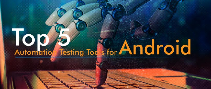 android automation testing