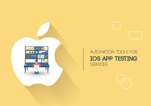 6 Top Automation Tools for iOS App Testing Services