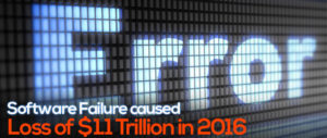 Software Failure caused Loss of $1.1 Trillion in 2016