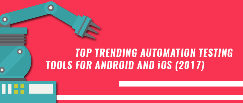 trending-automation-tools-ios-android-blog-image