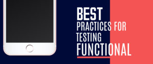 Best-Practices-for-Functional-Testing-blog-image