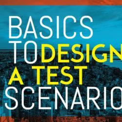 Basics-to-Design-a-Test-Scenario-featured-image