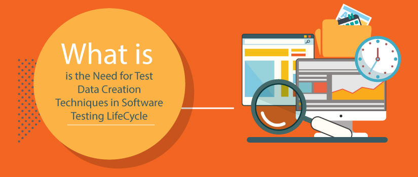 Need-for-Test-Data-Creation-Techniques-in-Software-Testing-LifeCycle-featured-image