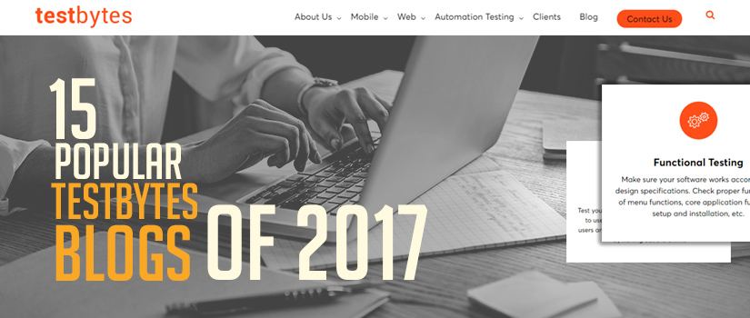 15 popular testbytes blogs of 2017 featured image
