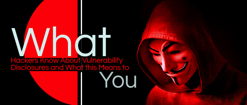 hackers know vulnerability disclosures featured image