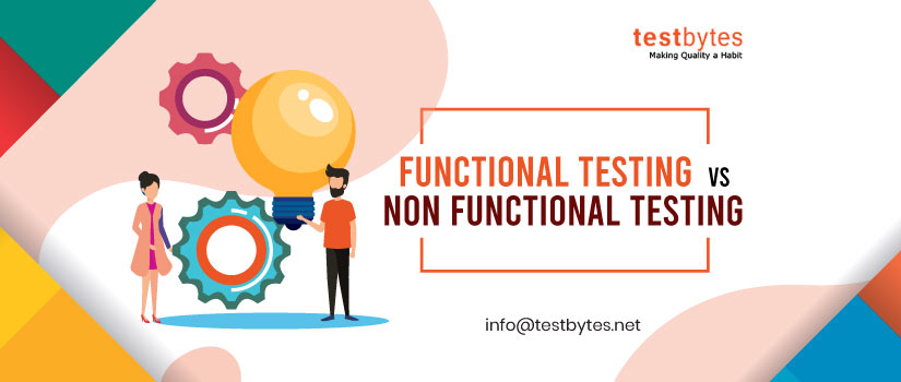 Difference Between Functional and Non Functional Testing