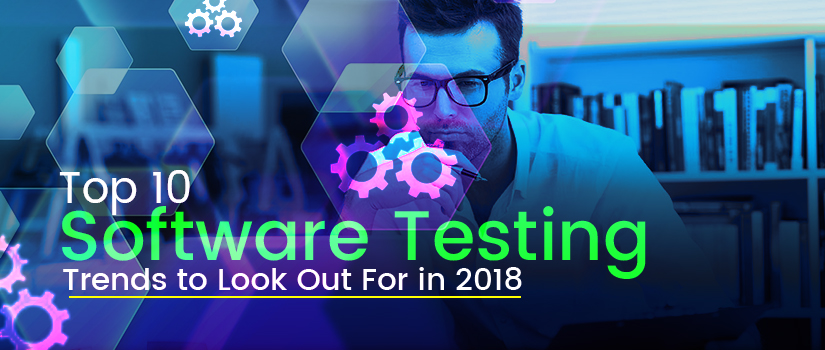 software testing trends 2018