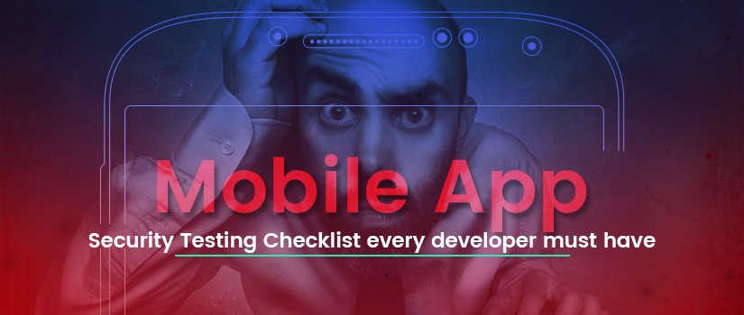Mobile App Security Check List