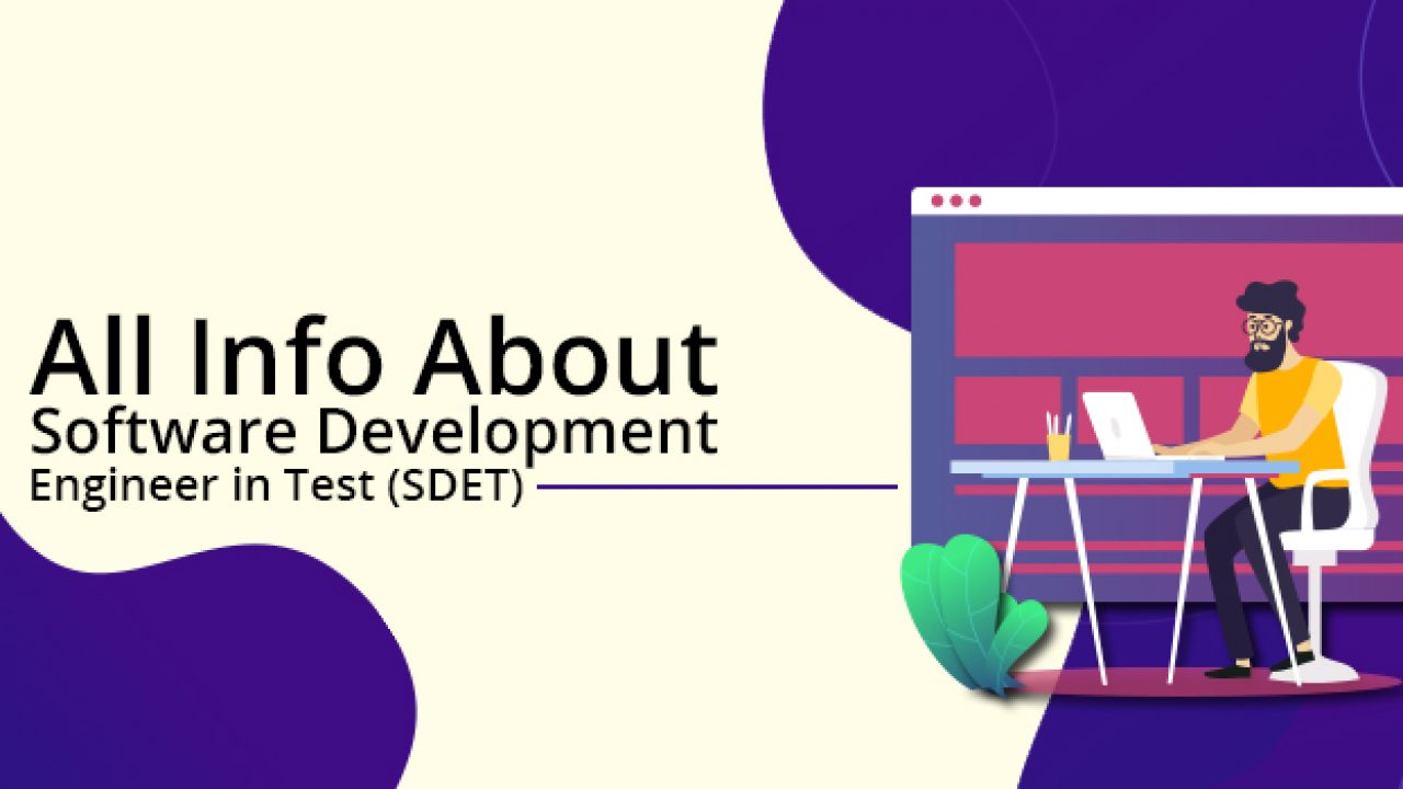 What Is Sdet Full Form Meaning Roles And Responsibilities Testbytes