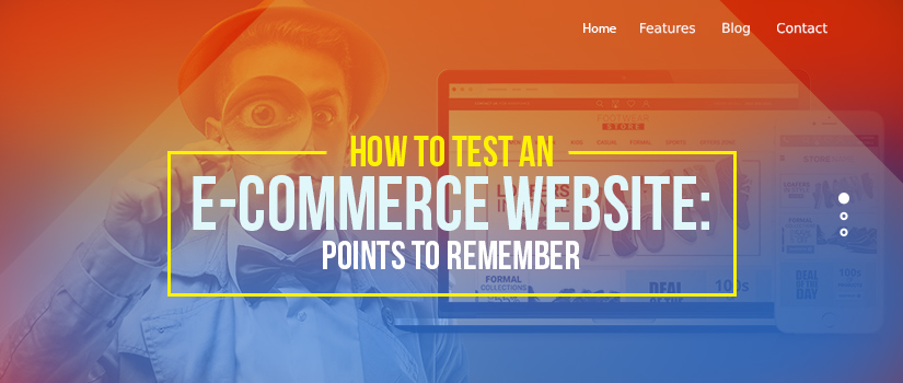 How-to-Test-an-E-commerce-Website--Points-To-Remember