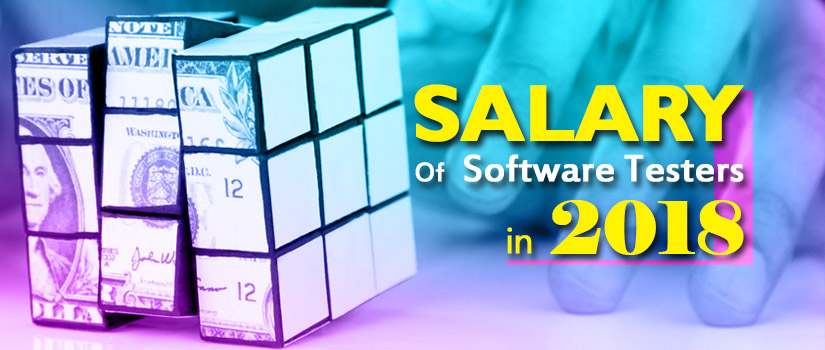 Salary Of A Software Tester 2019 Updated
