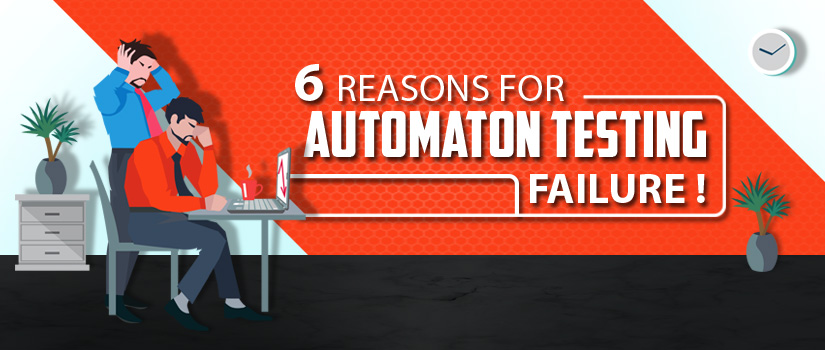 Automation Testing Failure