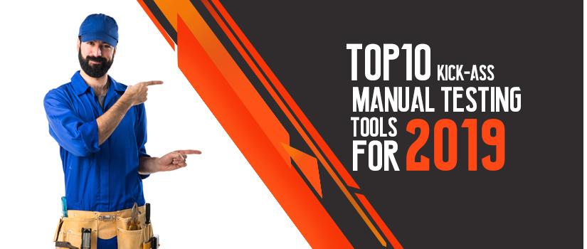 Top 10 Manual Testing Tools For 2019 | Testbytes