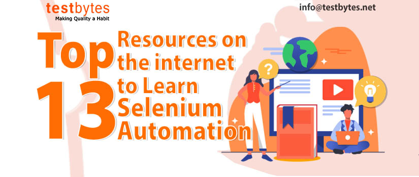 Top 13 Resources on the internet to Learn Selenium Automation
