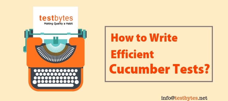 How to Write an efficient Cucumber Test?