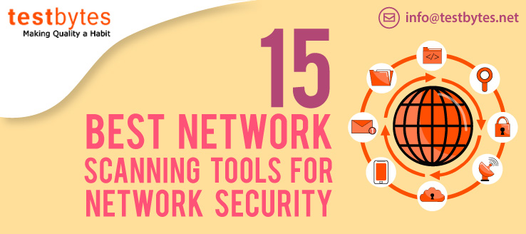 15 Best Network Scanning Tools for Network Security - Testbytes