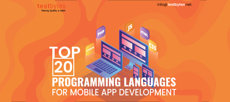 Top 20 Programming Languages For Mobile App Development