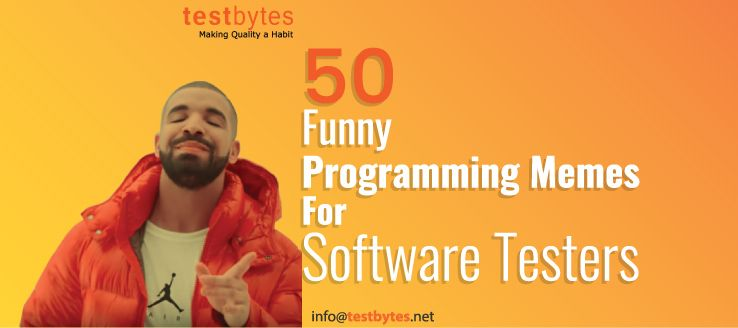 50 Funny Programming Memes for Software Testers