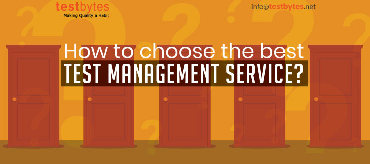 How To Choose The Best Test Management Service