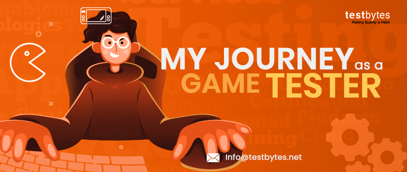 My Journey as a Video Game Tester