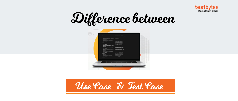 Difference between use case and test case