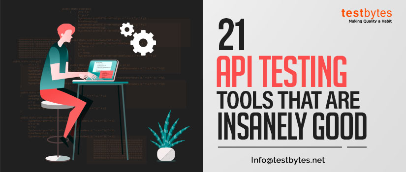 21 Best API Testing Tools That are insanely good -
